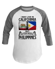 LIVE IN CALIFORNIA BEGAN IN PHILIPPINES Baseball Tee tile