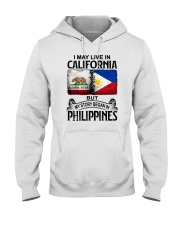 LIVE IN CALIFORNIA BEGAN IN PHILIPPINES Hooded Sweatshirt thumbnail