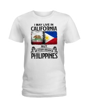 LIVE IN CALIFORNIA BEGAN IN PHILIPPINES Ladies T-Shirt tile