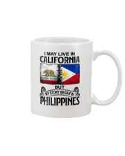 LIVE IN CALIFORNIA BEGAN IN PHILIPPINES Mug tile