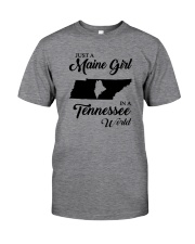 JUST A MAINE GIRL IN A TENNESSEE WORLD Classic T-Shirt thumbnail