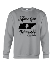 JUST A MAINE GIRL IN A TENNESSEE WORLD Crewneck Sweatshirt thumbnail