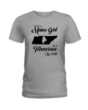 JUST A MAINE GIRL IN A TENNESSEE WORLD Ladies T-Shirt front