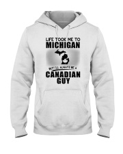 CANADIAN GUY LIFE TOOK TO MICHIGAN Hooded Sweatshirt thumbnail