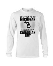 CANADIAN GUY LIFE TOOK TO MICHIGAN Long Sleeve Tee thumbnail