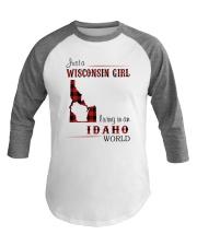 WISCONSIN GIRL LIVING IN IDAHO WORLD Baseball Tee thumbnail
