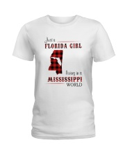 FLORIDA GIRL LIVING IN MISSISSIPPI WORLD Ladies T-Shirt thumbnail