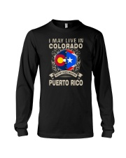 LIVE IN COLORADO MY STORY IN PUERTO RICO Long Sleeve Tee thumbnail