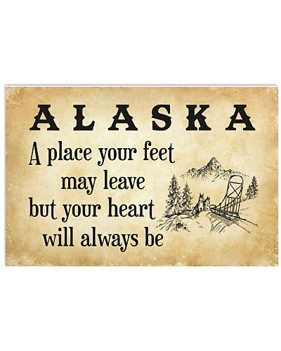 ALASKA A PLACE YOUR HEART WILL ALWAYS BE