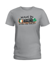 MADE IN IRELAND A LONG LONG TIME AGO Ladies T-Shirt thumbnail