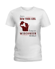 NEW YORK GIRL LIVING IN WISCONSIN WORLD Ladies T-Shirt thumbnail