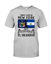 LIVE IN NEW YORK BEGAN IN EL SALVADOR Classic T-Shirt front