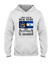 LIVE IN NEW YORK BEGAN IN EL SALVADOR Hooded Sweatshirt thumbnail