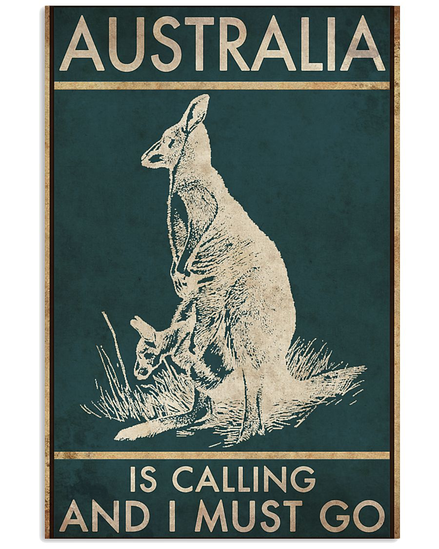 AUSTRALIA IS CALLING AND I MUST GO 11x17 Poster