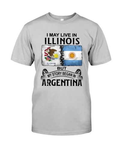 LIVE IN ILLINOIS BEGAN IN ARGENTINA