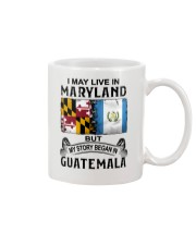 LIVE IN MARYLAND BEGAN IN GUATEMALA Mug thumbnail