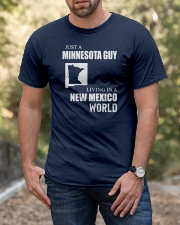 JUST A MINNESOTA GUY LIVING IN NEW MEXICO WORLD Classic T-Shirt apparel-classic-tshirt-lifestyle-front-53