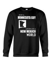 JUST A MINNESOTA GUY LIVING IN NEW MEXICO WORLD Crewneck Sweatshirt thumbnail