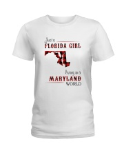 FLORIDA GIRL LIVING IN MARYLAND WORLD Ladies T-Shirt tile