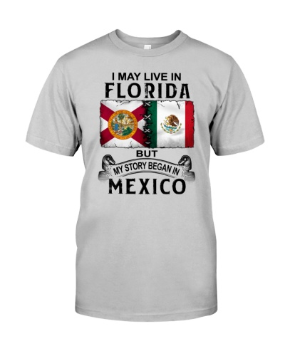 LIVE IN FLORIDA BEGAN IN MEXICO