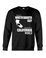 JUST A NORTH DAKOTA GUY LIVING IN CA WORLD Crewneck Sweatshirt thumbnail