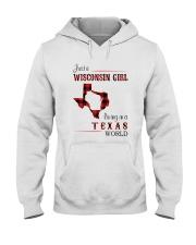WISCONSIN GIRL LIVING IN TEXAS WORLD Hooded Sweatshirt thumbnail