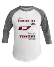 CONNECTICUT GIRL LIVING IN TENNESSEE WORLD Baseball Tee thumbnail
