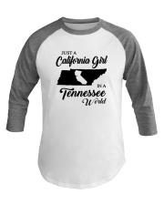 JUST A CALIFORNIA GIRL IN A TENNESSEE WORLD Baseball Tee thumbnail