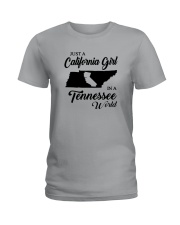 JUST A CALIFORNIA GIRL IN A TENNESSEE WORLD Ladies T-Shirt front