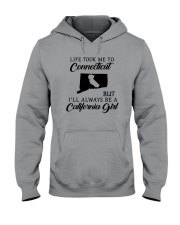 TOOK ME TO CONNECTICUT BUT I'LL A CALIFORNIA GIRL Hooded Sweatshirt thumbnail