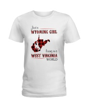 WYOMING GIRL LIVING IN WEST VIRGINIA WORLD Ladies T-Shirt thumbnail