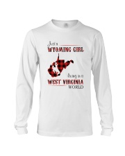 WYOMING GIRL LIVING IN WEST VIRGINIA WORLD Long Sleeve Tee thumbnail