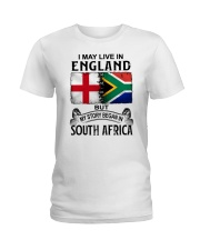 LIVE IN ENGLAND BEGAN IN SOUTH AFRICA Ladies T-Shirt thumbnail