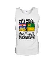 LIVE IN BRITISH COLUMBIA BEGAN IN SASKATCHEWAN Unisex Tank thumbnail