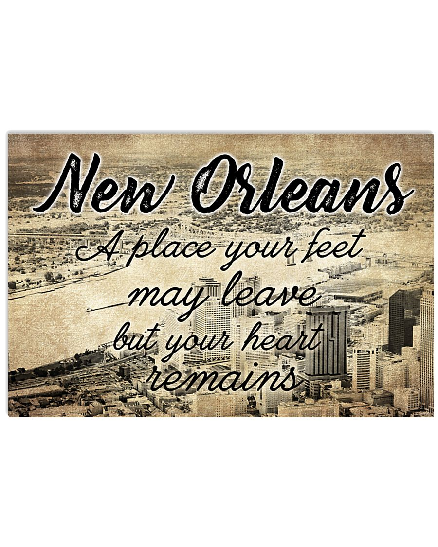 NEW ORLEANS A PLACE YOUR HEART REMAINS 24x16 Poster