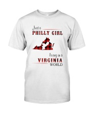 PHILLY GIRL LIVING IN VIRGINIA WORLD Classic T-Shirt front