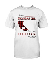 OKLAHOMA GIRL LIVING IN CALIFORNIA WORLD Classic T-Shirt thumbnail