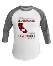OKLAHOMA GIRL LIVING IN CALIFORNIA WORLD Baseball Tee thumbnail