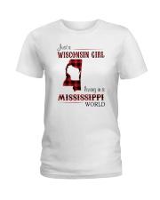 WISCONSIN GIRL LIVING IN MISSISSIPPI WORLD Ladies T-Shirt thumbnail
