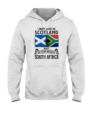LIVE IN SCOTLAND BEGAN IN SOUTH AFRICA Hooded Sweatshirt thumbnail