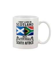 LIVE IN SCOTLAND BEGAN IN SOUTH AFRICA Mug thumbnail