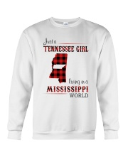 TENNESSEE GIRL LIVING IN MISSISSIPPI WORLD Crewneck Sweatshirt thumbnail