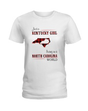 KENTUCKY GIRL LIVING IN NORTH CAROLINA WORLD Ladies T-Shirt thumbnail