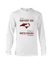 KENTUCKY GIRL LIVING IN NORTH CAROLINA WORLD Long Sleeve Tee thumbnail