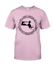 NORTH CAROLINA GIRL LIVING IN  MASSACHUSETTS WORLD Classic T-Shirt thumbnail
