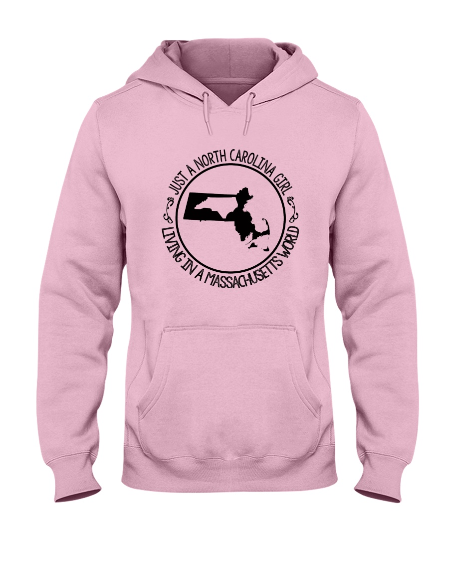 NORTH CAROLINA GIRL LIVING IN  MASSACHUSETTS WORLD Hooded Sweatshirt