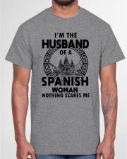 I'M THE HUSBAND OF A SPANISH WOMAN Classic T-Shirt garment-tshirt-unisex-front-03