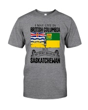 LIVE IN BC IN SASKATCHEWAN ROOT WOMEN Classic T-Shirt front