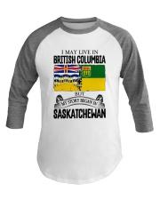 LIVE IN BC IN SASKATCHEWAN ROOT WOMEN Baseball Tee thumbnail