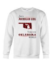 MICHIGAN GIRL LIVING IN OKLAHOMA WORLD  Crewneck Sweatshirt thumbnail